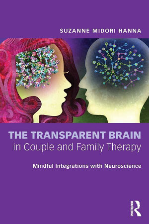 The Transparent Brain in Couple and Family Therapy