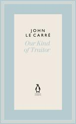 Our Kind Of Traitor Book PDF