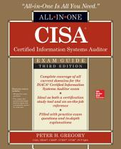 CISA Certified Information Systems Auditor All-in-One Exam Guide, Third Edition: Edition 3