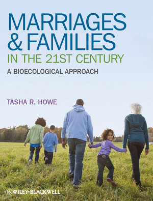Marriages and Families in the 21st Century PDF