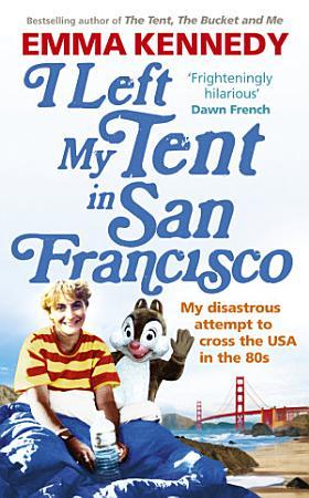 I Left My Tent in San Francisco PDF