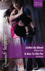 Colton By Blood A Kiss To Die For Book PDF