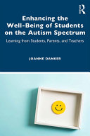 Enhancing the Well-Being of Students on the Autism Spectrum