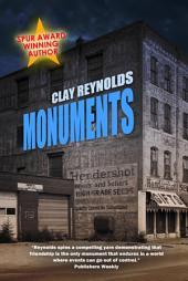 Monuments: A Novel