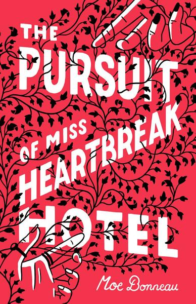 The Pursuit of Miss Heartbreak Hotel PDF