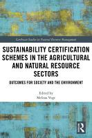 Sustainability Certification Schemes in the Agricultural and Natural Resource Sectors PDF