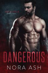 Dangerous (Made & Broken #1): A British Mafia Romance