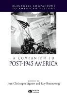 A Companion to Post 1945 America PDF