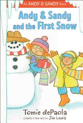 Andy & Sandy and the First Snow: With Audio Recording