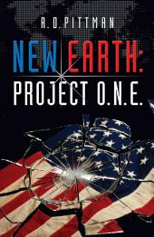 New Earth: Project O. N. E.
