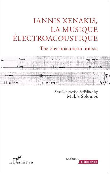 Download Iannis Xenakis  la musique   lectroacoustique Book