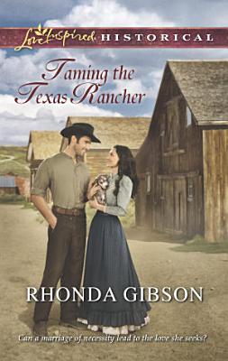 Taming the Texas Rancher PDF