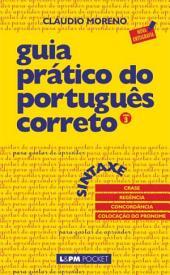 Guia Prático do Português Correto 3: Sintaxe