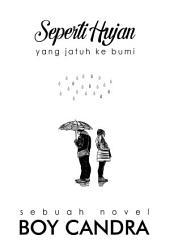 Seperti Hujan yang Jatuh ke Bumi