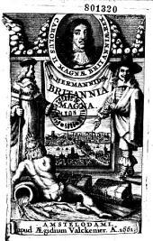 Rutgeri Hermannidae Britannia Magna, sive Angliae, Scotiae, Hiberniae et adjacentium insularum geographico-historica descriptio