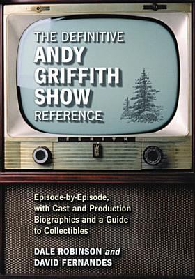 The Definitive Andy Griffith Show Reference PDF