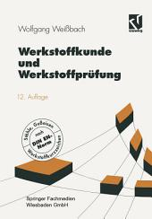 Werkstoffkunde und Werkstoffprüfung: Ausgabe 12