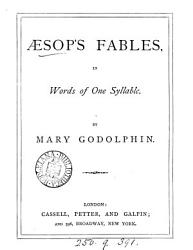 Sop S Fables In Words Of One Syllable By Mary Godolphin Book PDF