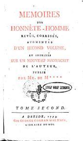 Memoires D'Un Honnête-Homme: Revûs, Corrigés, Augmentées D'Un Second Volume, Et Imprimés Sur Un Nouveau Manuscrit De L'Auteur Publié. Tome second, Volume2