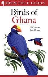 Field Guide to the Birds of Ghana