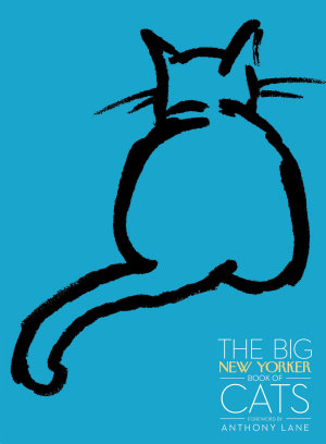 The Big New Yorker Book of Cats PDF