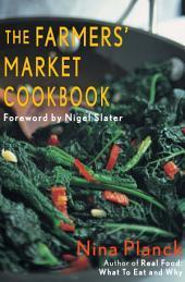 The Farmers' Market Cookbook