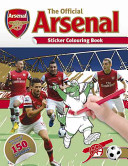 The Official Arsenal Sticker Colouring Book PDF