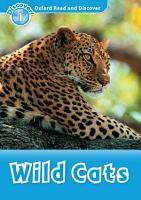 Wild Cats  Oxford Read and Discover Level 1  PDF