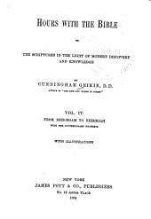 Hours with the Bible: Or, The Scriptures in the Light of Modern Discovery and Knowledge
