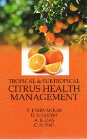 Tropical & Subtropical Citrus Health Management