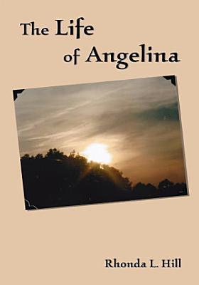 The Life of Angelina PDF