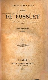 Chefs-d'œuvre oratoires de Bossuet: Volume2