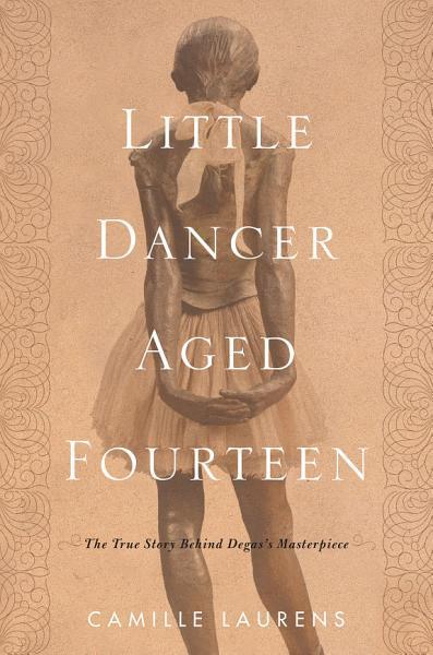 Download Little Dancer Aged Fourteen Book
