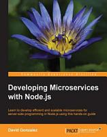 Developing Microservices with Node js PDF