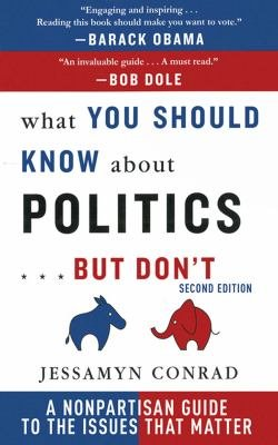 Download What You Should Know About Politics       But Don t Book