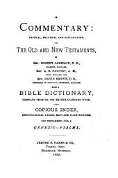 A Commentary, Critical, Practical and Explanatory, on the Old and New Testaments: Volume 1