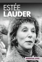 Est_e Lauder: Businesswoman and Cosmetics Pioneer