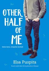 Other Half of Me: Selalu Kamu, Tempatku Kembali
