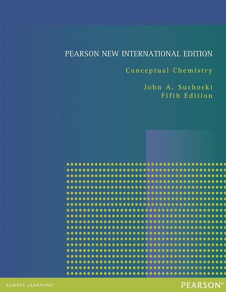 Conceptual Chemistry: Pearson New International Edition