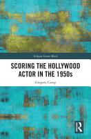 Scoring the Hollywood Actor in the 1950s PDF