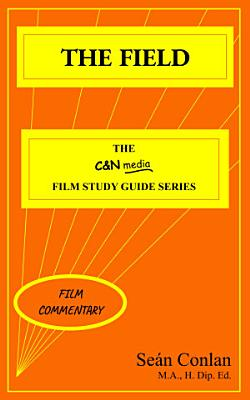 The Field   Film Commentary