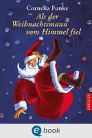 Als der Weihnachtsmann vom Himmel fiel PDF