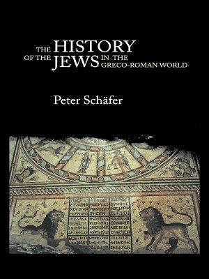 The History of the Jews in the Greco Roman World PDF