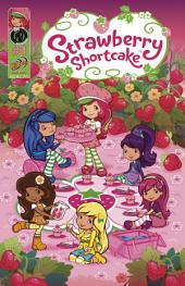 Strawberry Shortcake: Berry Fun Issue 1: Volume 1, Issue 1