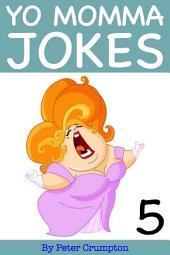 Yo Momma Jokes 5