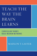 Teach the Way the Brain Learns