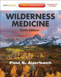 Wilderness Medicine E Book Book PDF