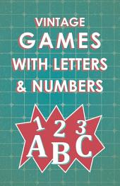 Vintage Games with Letters and Numbers