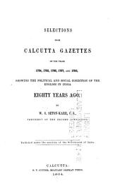 Selections from Calcutta Gazettes: Showing the Political and Social Condition of the English in India, Volume 1