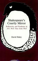 Shakespeare's Courtly Mirror